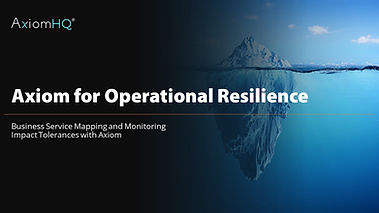 Axiom for Ops Resilience - intro for sal