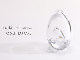 inside -Aogu Takano glass exhibition-