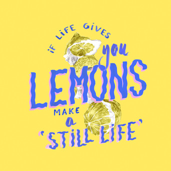 If life gives you lemons... Paint them.