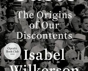 """Book Recommendation: """"Caste - The Origins of Our Discontents"""" by Isabel Wilkerson"""