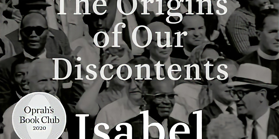 """Book Discussion: """"Caste- The Origin of Our Discontents"""" by Isabel Wilkerson"""