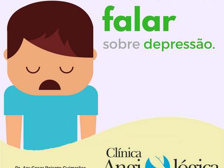 Precisamos falar sobre depressão.