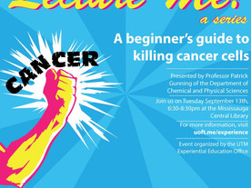 Patrick Gunning gives a public talk at the Mississauga Central Library at 6:30 on Cancer Research