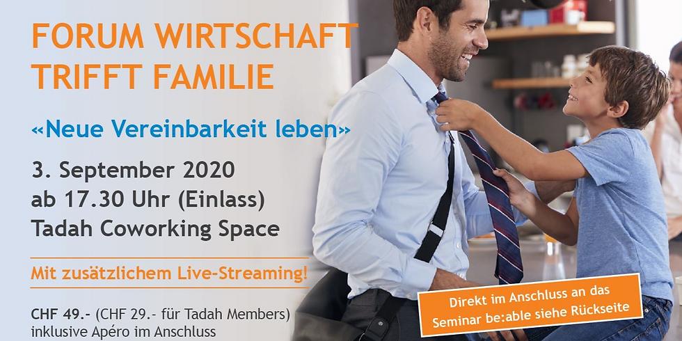 FORUM WIRTSCHAFT TRIFFT FAMILIE 2020