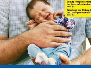 Der Kampf um den Vaterschaftsurlaub