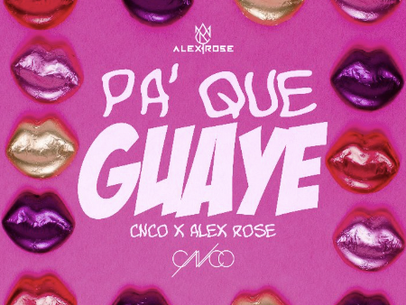 """Alex Rose Pays Homage To Classic Reggaeton Alongside CNCO With Their Single, """"Pa Que Guaye"""""""