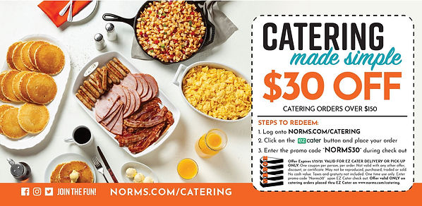 NORMS Catering $30 off $150.JPG