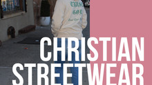 FASHION | Christian Streetwear Brands We LOVE!