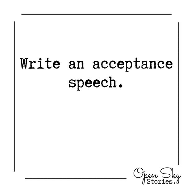 Write an acceptance speech?