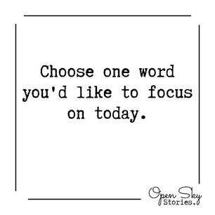 choose a word you'd like to focus on today.