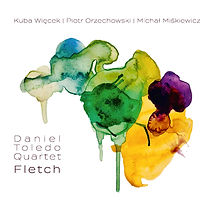 Daniel Toledo Quartet - Fletch_Cover.jpg
