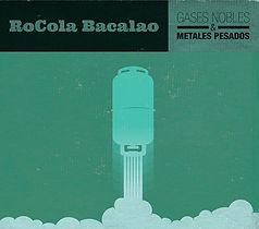 Rocola Bacalao - Gases Nobles & Metales Pesados