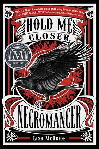 Hold Me Closer, Necromancer by Lish McBride