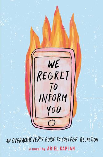 We Regret to Inform You by Ariel Kaplan