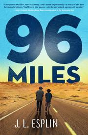 96 Miles by J.L. Esplin