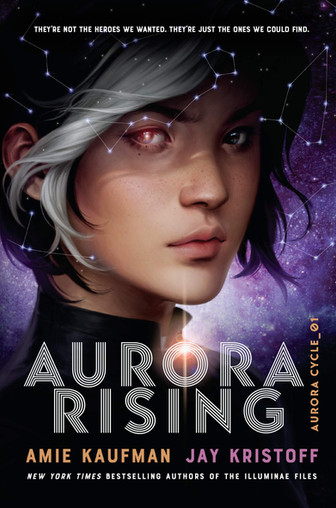 Aurora Rising by Amie Kaufman and Jay Kristoff