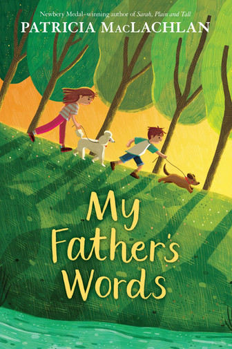 My Father's Words by Patricia Maclachlan