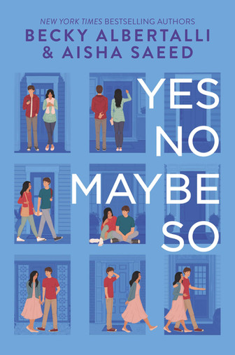 Yes No Maybe So by Becky Abertalli and Aisha Saeed