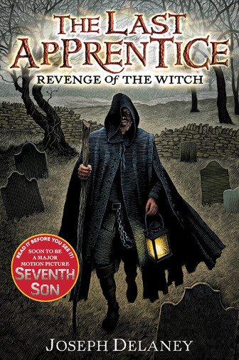 The Last Apprentice: Revenge of the Witch by Joseph Delaney