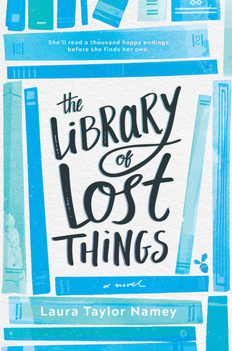 The Library of Lost Things by Laura Taylor Namey