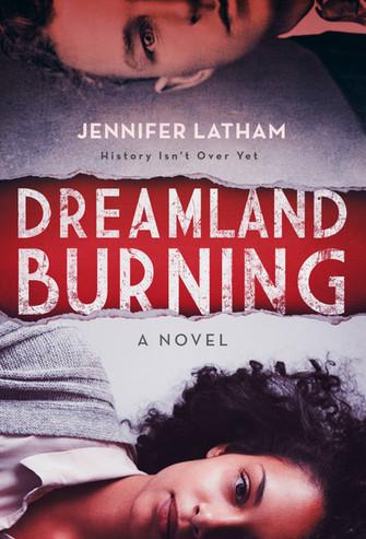 Dreamland Burning by Jennifer Latham