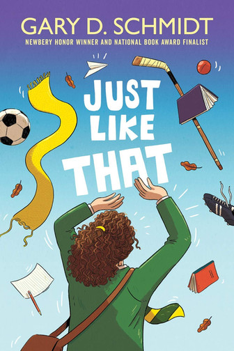 Just Like That by Gary D. Schmidt
