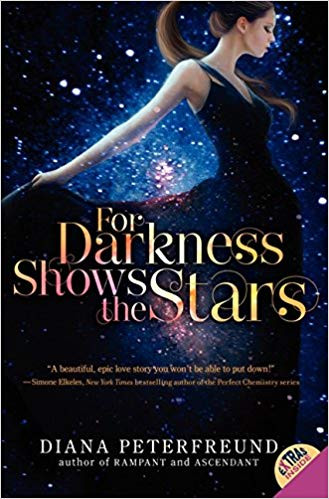 For Darkness Shows the Stars by Diana Peterfreund