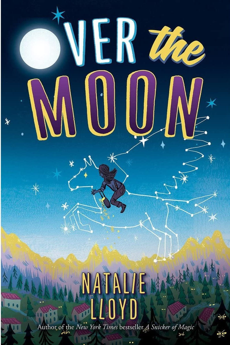 Over the Moon by Natalie Lloyd