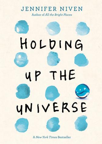 Holding up the Universe by Jennifer Niven