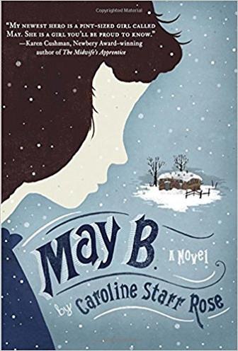 May B. by Caroline Starr Rose