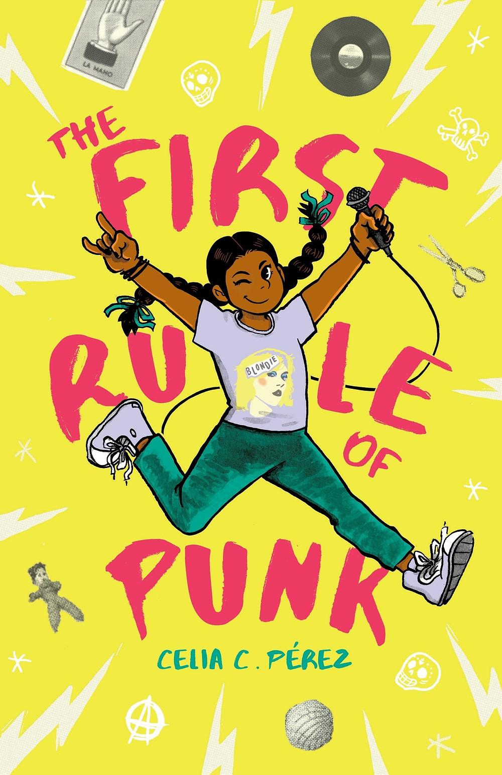 The First Rule of Punk by Celia C. Pérez