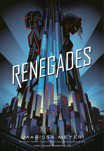 Renegades by Marissa Meyer