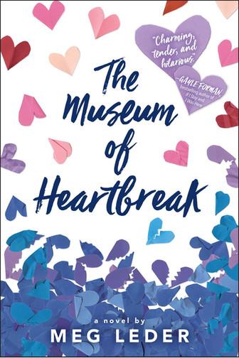 The Museum of Heartbreak by Meg Leder