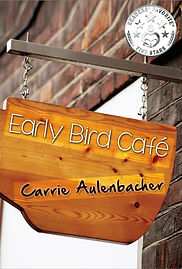 The Early Bird Cafe Carrie Aulenbacher