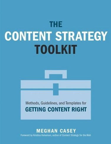 The Content Strategy Toolkit