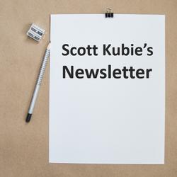 Scott Kubies Newsletter
