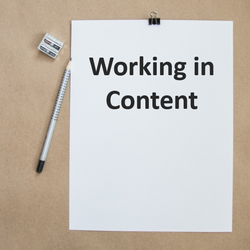 Working in Content