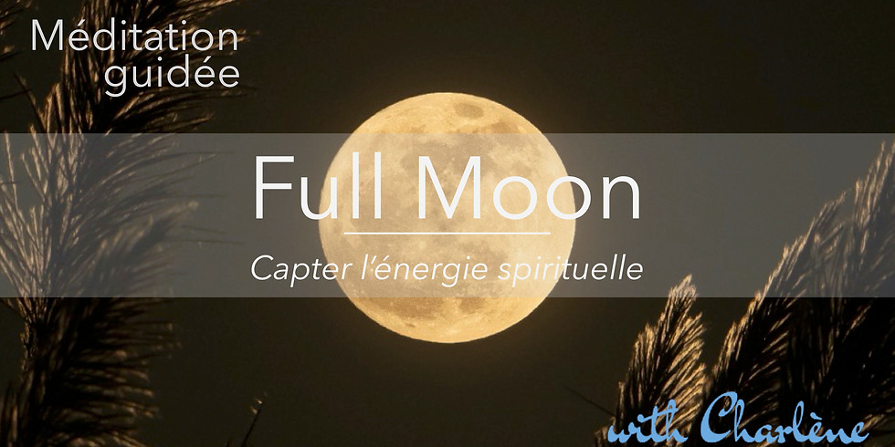 Full Moon Méditation ONLINE