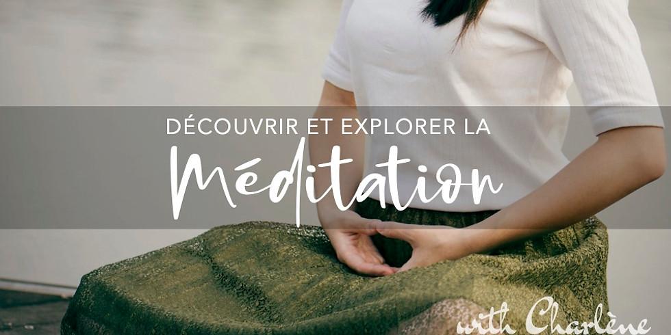 Découvrir et explorer la Méditation ONLINE