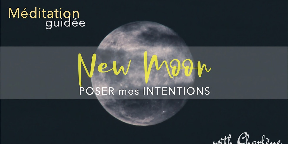 New Moon, Poser mes intentions
