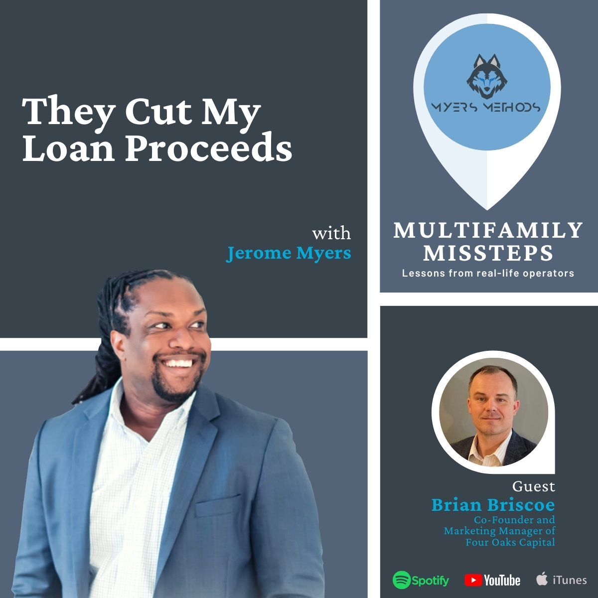 Brian Briscoe on Multifamily Missteps with Jerome Myers