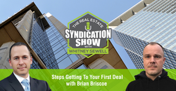 Brian Briscoe on The Real Estate Syndication Show with Whitney Sewell