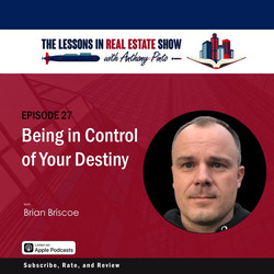 Brian Briscoe on Lessons in Real Estate Show with Anthony Pinto