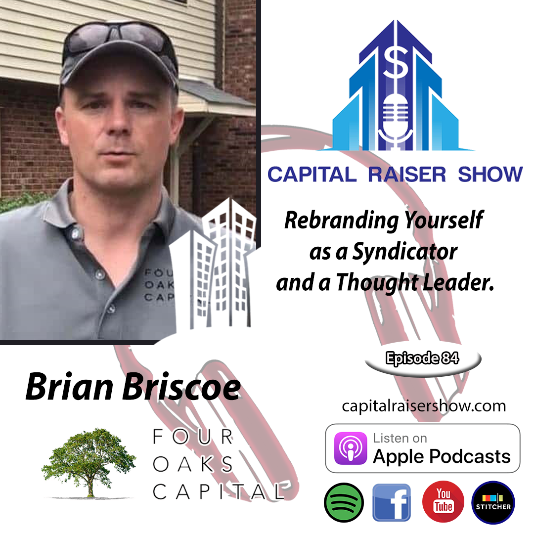 Brian Briscoe on the Capital Raiser Show