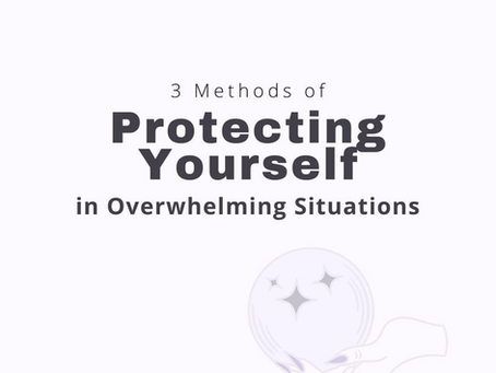 Protecting yourself in Overwhelming Situations