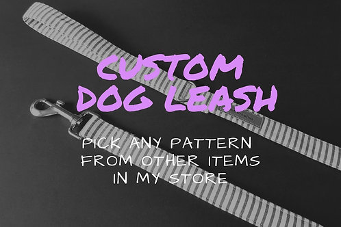 Custom dog leash, lead