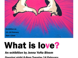 What is Love? Exhibition