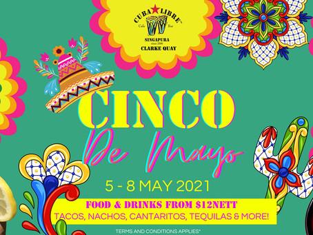 Cinco de Mayo 2021 at Cuba Libre Clarke Quay