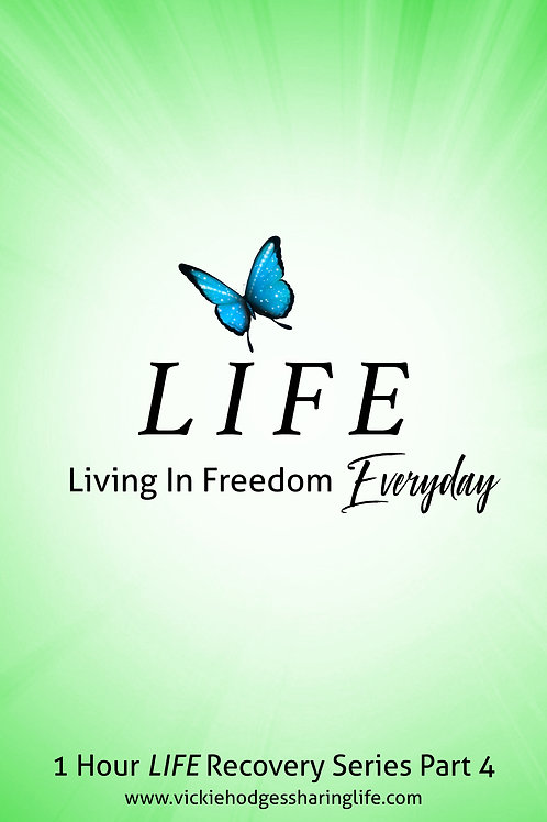 Life Recovery Series Pt 4