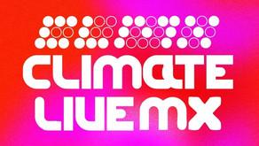 Climate Live Mx: música contra el cambio climático